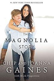The Magnolia Story de Chip Gaines