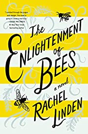 The Enlightenment of Bees av Rachel Linden