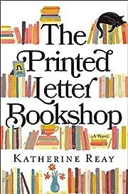 The Printed Letter Bookshop de Katherine…