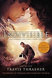 Indivisible: A Novelization por Travis…