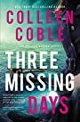 Three Missing Days (The Pelican Harbor Series) - Colleen Coble