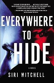 Everywhere to Hide por Siri Mitchell