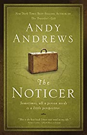 The noticer : sometimes, all a person needs…