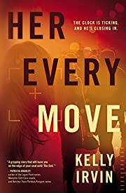 Her Every Move de Kelly Irvin