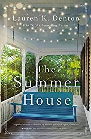 The summer house por Lauren K. Denton
