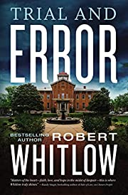 Trial and Error por Robert Whitlow