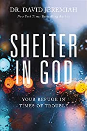 Shelter in god : your refuge in times of…