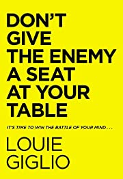Don't Give the Enemy a Seat at Your Table:…