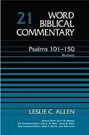 21 (WBC), Psalms 101-150 av Leslie C. Allen
