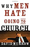 Why men hate going to church / David Murrow