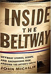Inside the Beltway: Offbeat Stories, Scoops,…