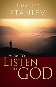 How to Listen to God – tekijä: Charles…