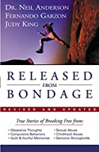 Released from Bondage by Neil Anderson