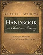 Charles Stanley's handbook for Christian…