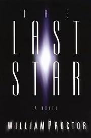 The Last Star: A Novel af William Proctor