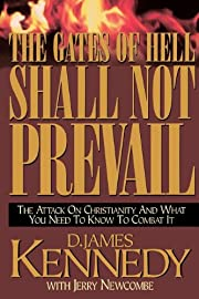 The Gates Of Hell Shall Not Prevail: The…