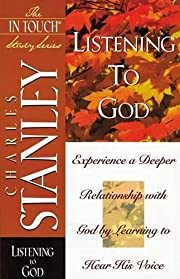 Listening to God: Experience a Deeper…