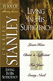 Living in His Sufficiency (The In Touch…