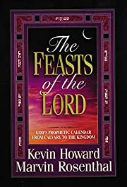 The Feasts of the Lord: God's Prophetic…