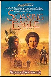 Soaring Eagle (Prairie Winds Series #2) de…