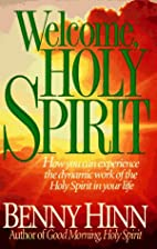 Welcome, Holy Spirit : how you can…