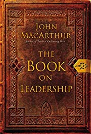The Book on Leadership av John MacArthur