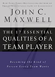 The 17 Essential Qualities of a Team Player:…