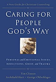 Caring for People God's Way: Personal and…