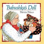 Babushka's Doll de Patricia Polacco