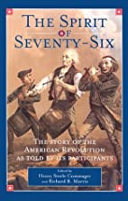 The Spirit of 'Seventy-Six in Two Volumes by…