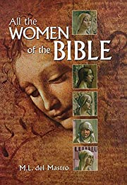 All the Women of the Bible af M. L. Del…