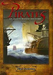 Pirates an Illustrated History de Nigel…