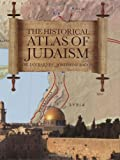 Historical Atlas of Judaism de Ian and…