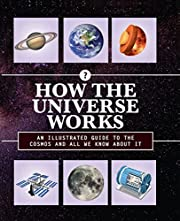 How the Universe Works: An Illustrated Guide…