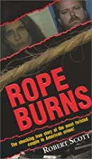 Rope Burns by Robert Scott