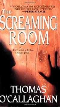 The Screaming Room Thomas O' Callaghan