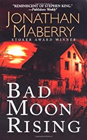Bad Moon Rising af Jonathan Maberry