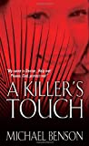 A killer's touch / Michael Benson