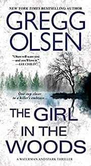 The Girl in the Woods (A Waterman & Stark…