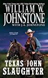 Texas John Slaughter / William W. Johnstone with J.A. Johnstone