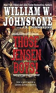 Those Jensen Boys! de William W. Johnstone