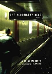 The Bloomsday Dead (Dead Trilogy, Book 3) av…