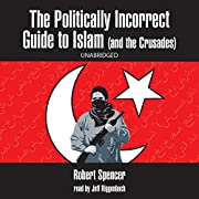 Politically Incorrect Guide to Islam (and…