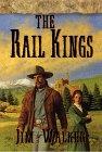 The Rail Kings de James Walker