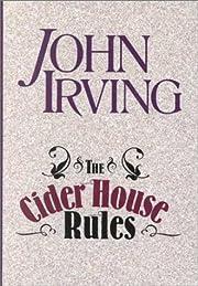 The Cider House Rules por John Irving