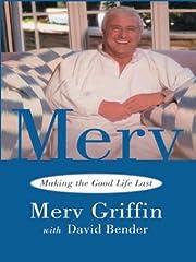 Merv: Making the Good Life Last de Merv…