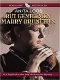 But Gentlemen Marry Brunettes (1927) (Book) written by Anita Loos