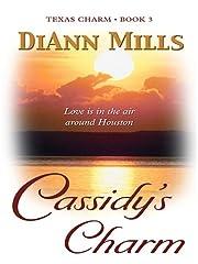 Texas Charm: Cassidy's Charm (Heartsong…