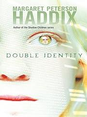 Double Identity av Margaret Peterson Haddix