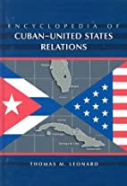 Encyclopedia of Cuban-United States…